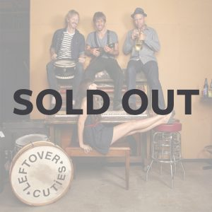 leftovercuties-sold-out